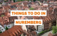 10 Things to do in Nuremberg, Germany travel guide