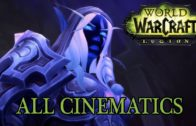 World of Warcraft: Legion All Cinematics in Chronological Order (full movie)