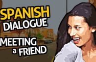 Learn Spanish Conversation with OUINO™: Practice #2 (Meeting a Friend)