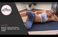 Pilates, Build Lean Muscle Tone + Burn Fat, 40 Mins