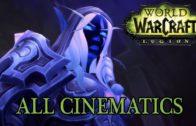 World of Warcraft: Legion All Cinematics in Chronological Order (full movie)